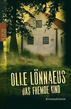 Das fremde Kind von Olle Lönnaeus (2012 Taschenbuch)