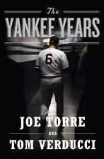 The Yankee Years, Joe Torre, Tom Verducci