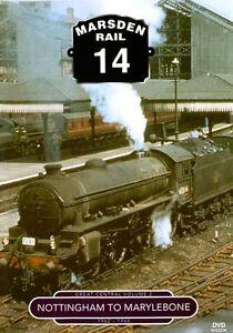 Marsden Rail 14: Nottingham To Marylebone