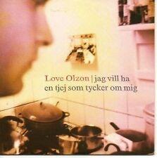 (AN518) Love Olzon, Jag Vill Ha En Tjej Som Ty- 1996 CD