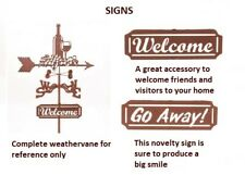 Steel Welcome & Go-Away Signs - Purchase One or Both