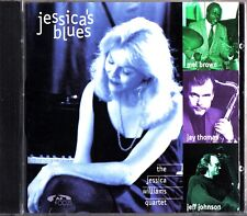 JESSICA WILLIAMS - Blues CD Mel Brown/Jay Thomas/Jeff Johnson 1997 Piano/Drums