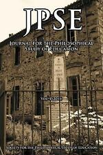 Jpse : Journal of the Philosophical Study of Education, Volume 1 (2011) by...
