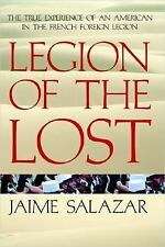 Legion of the Lost: The True Experience of An American in the French F-ExLibrary