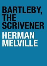 Bartleby, the Scrivener: A Story of Wall Street Library Edition)