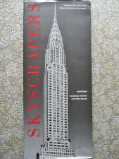 SKYSCRAPERS A History of the World's Most Famous Architecture