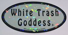 Large Sticker-White Trash Goddess-metallic/holographic-Bumper Sticker-FREE Ship