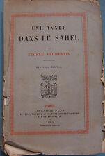 VOYAGE : une année dans le Sahel Eugène Fromentin 1884