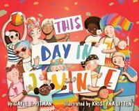 This Day In June: By Gayle E. Pitman