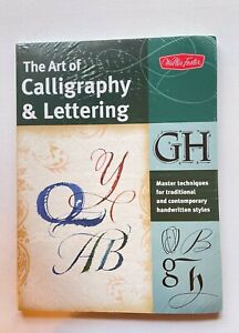 The Art of Calligraphy & Lettering by Walter Foster Brand new