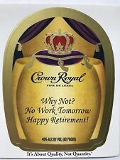 Crown Royal 'Why Not? No Work Tomorrow. Happy Retirement' Custom Label (1.75 L)