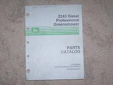 John Deere 2243 Diesel Professional Greens Mower Parts Catalog Manual B5