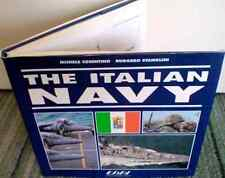 The Italian Navy. di Michele Cosentino, Ruggero Stanglini - In inglese