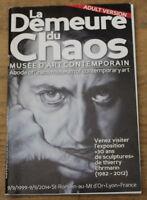 La Demeure du Chaos ✤ Thierry Ehrmann ✤ Musée d'Art Contemporain