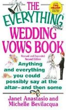 The Everything Wedding Vows Book: Anything and Everything You Could-ExLibrary