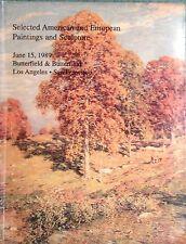 Butterfield Catalog AMERICAN & EUROPEAN PAINTINGS, SCULPTURE 6/1989 Los Angeles
