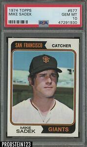 1974 Topps #577 Mike Sadek San Francisco Giants PSA 10 GEM MINT