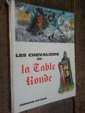 Les chevaliers de la table ronde illustrations Maria Calati Fernand Nathan 1964