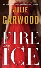 Buchanan-Renard: Fire and Ice by Julie Garwood (2009, Paperback)