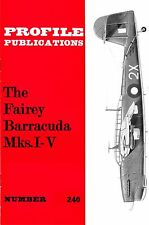 FAIREY BARRACUDA Mks. I-V: PROFILE PUBS #240/ NEW PRINT AUGMENTED FACSIMILE ED