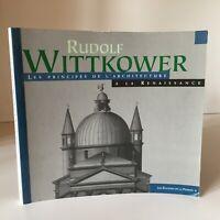 Rudolf Wittkower I Principi Di ARCHITETTURA Alla Rinascimento Passion 1996