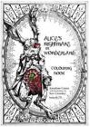 Alice's Nightmare in Wonderland Colouring Book - Snowbooks Fantasy Colouring Boo