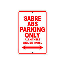 HONDA SABRE ABS Parking Only Towed Motorcycle Bike Chopper Aluminum Sign