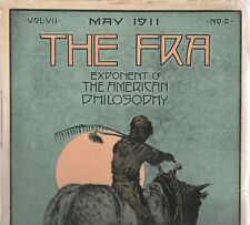 "THE FRA MAGAZINE""EXPONENT OF THE AMERICAN PHILOSOPHY,"" MAY 1911"