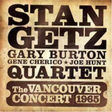 Stan Getz, Stan Getz - Vancouver Concert 1965 [New CD]