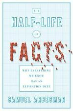 The Half-life of Facts: Why Everything We Know Has an Expiration Date, Good Book