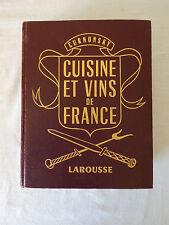 LAROUSSE CUISINE et VINS de France Curnonsky