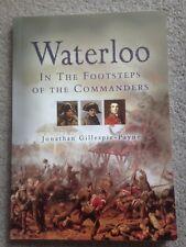 Waterloo - In the Footsteps of the Commanders PB Jonathan Gillespie-Payne