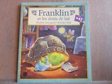 Paulette Bourgeois & Brenda Clark: Franklin et les dents de lait/ Deux Coqs d'Or
