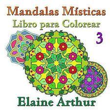 Mandalas Misticas: Mandalas Misticas Libro para Colorear No. 3 by Elaine...