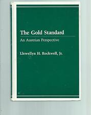 The Gold Standard : An Austrian Perspective (1985, Hardcover)
