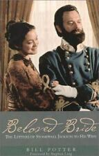 NEW! Beloved Bride: The Letters of Stonewall Jackson to His Wife