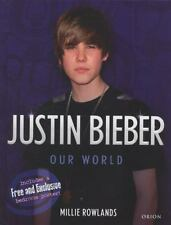 Justin Bieber: Our World, Rowlands, Millie, Good Book