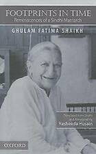 FOOTPRINTS IN TIME: REMINISCENCES OF A SINDHI MATRIARCH., Shaikh, Ghulum Fatima