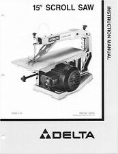 "Delta 15"" Scroll Saw Instruction Manual"