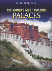 NEW The World's Most Amazing Palaces (Landmark Top Tens) by Ann Weil