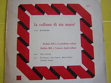 """LP 10""""POLLICI BUFFALO BILL LIU' BOSISIO CARLO CATANEO MARISA FABBRI FANTINI LOOK"""