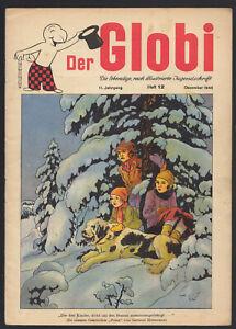 Der Globi Werbecomic 11. Jahrgang 9 Hefte 1945 Globus Kinderzeitschrift Jugend
