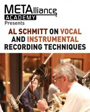 Al Schmitt on Vocal and Instrumental Recording Techniques Metalliance 000234017
