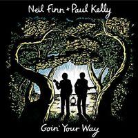 Neil Finn + Paul Kelly - Goin Your Way (2CD Set)