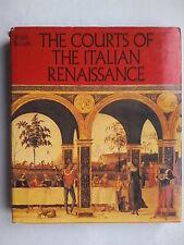 SERGIO BERTELLI.THE COURTS OF THE ITALIAN RENAISSANCE.H/B D/J 1986.PHOTOS,ILLS