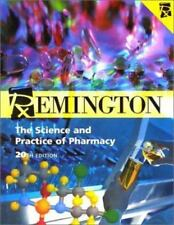 Remington : The Science and Practice of Pharmacy by Alfonso R. Gennaro (2000,...