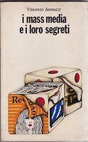 Iannuzzi, I mass media e i loro segreti, Paoline, Comunicazione/tecniche, 1978
