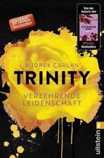 Verzehrende Leidenschaft / Trinity Bd.1 von Audrey Carlan (2017, Taschenbuch)