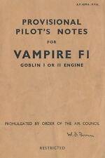 DE HAVILLAND DH.100 VAMPIRE F.1 / PROVISIONAL PILOT'S NOTES & PILOT'S NOTES