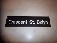 NYC SUBWAY SIGN CRESCENT STREET BROOKLYN NY COLLECTIBLE DESTINATION ROLL SIGN